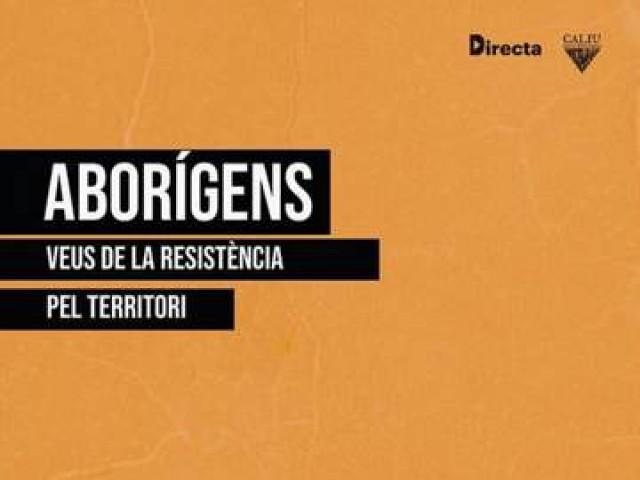 """Aborígens"" el nou llibre sobre conflictes mediambientals al País Valencià"