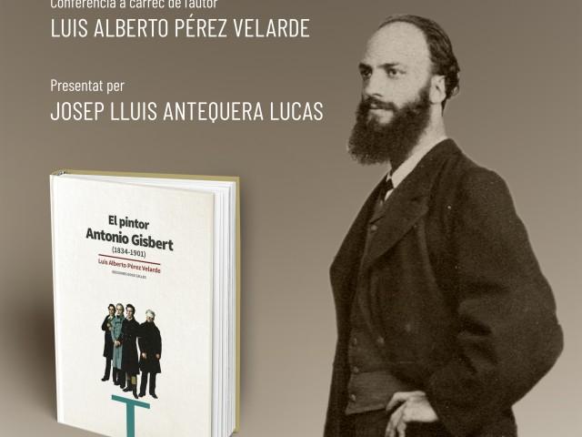 Cartell de la presentació d'«Antonio Gisbert (1834 – 1901)» a l'IVAM CADA Alcoi.