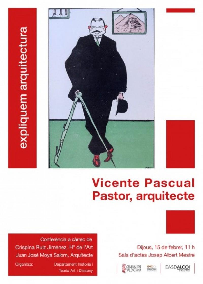 Assisteix a la conferència sobre l'alcoià Vicent Pascual Pastor 'De l'Historicisme al Modernisme' / EASD