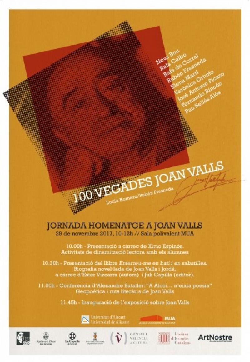 Homenatge al poeta alcoià Joan Valls i presentació de la primera biografia novel·lada d'ell / Lletra impresa edicions