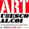 I Mostra d'Art social Unesco d'Alcoi pel seu 50 aniversari / Club d'Amics de la Unesco d'Alcoi