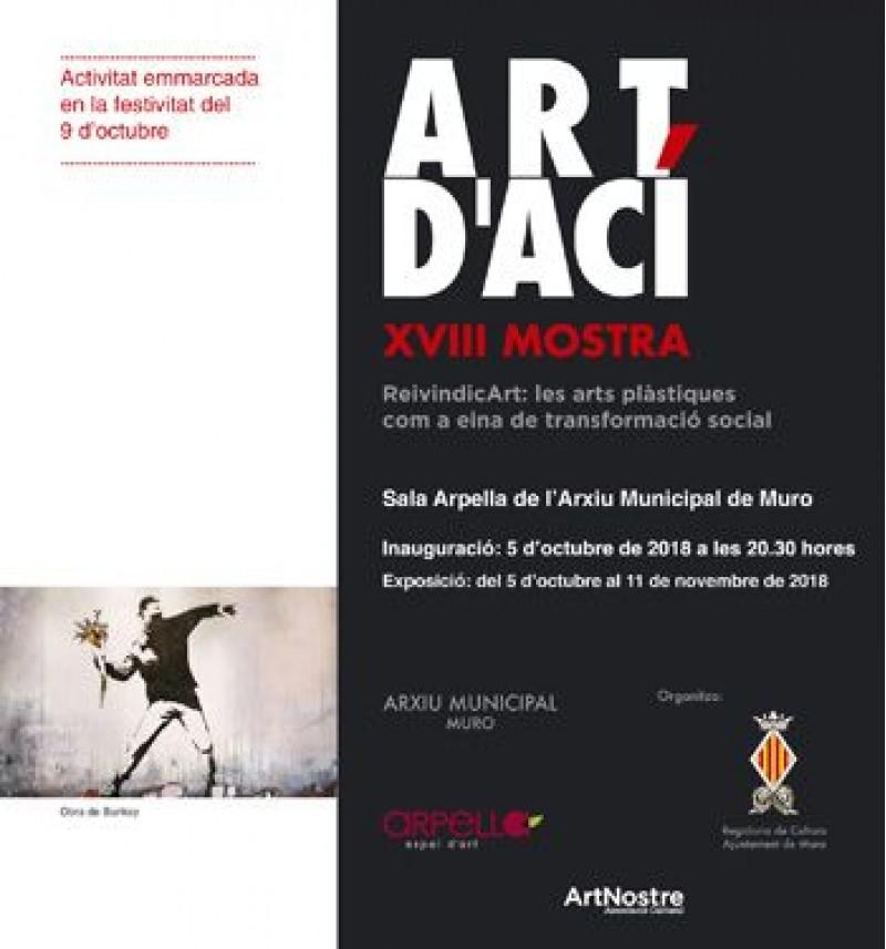 ReivindicArt: les arts plàstiques com a eina de transformació social, títol de la XVIII edició de la mostra Art d'Ací de Muro