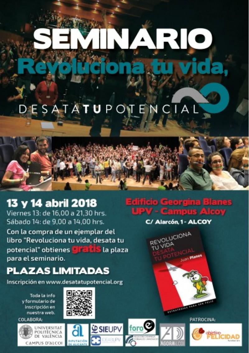 Seminari 'Revoluciona TU Vida. Desata TU Potencial'al Campus d'Alcoy de la UPV